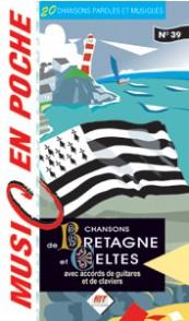 CHANSONS DE BRETAGNE ET CELTES MUSIC EN POCHE 39