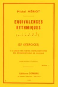 MERIOT M. EQUIVALENCES RYTHMIQUES VOL 1