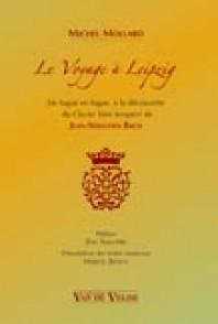 MOLLARD M. LE VOYAGE A LEIPZIG