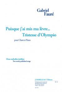 FAURE G. PUISQUE J'AI MA LEVRE;...TRISTESSE D'OLYMPIO CHANT