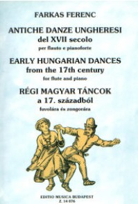 FARKAS F. EARLY HUNGARIAN DANCES FROM THE 17TH CENTURY FLUTE