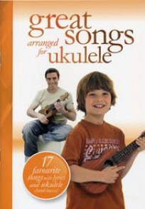 UKULELE GREAT SONGS ARRANGED FOR
