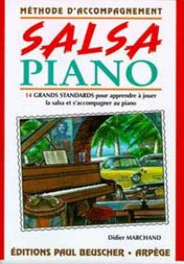 MARCHAND D. METHODE D'ACCOMPAGNEMENT SALSA PIANO