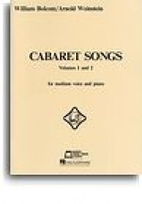 BOLCOM W. / WEINSTEIN A. CHANSONS DE CABARET VOL 1 ET 2 CHANT PIANO