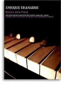 GRANADOS E. MUSICA PARA PIANO