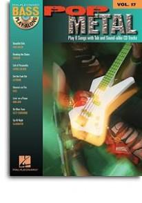 BASS PLAY-ALONG VOL 17: POP METAL