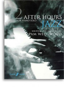 WEDGWOOD P. AFTER HOURS JAZZ VOL 2 PIANO