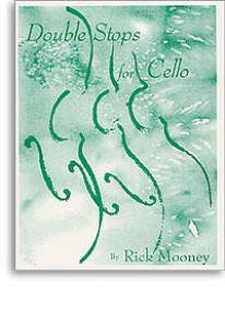 MOONEY R. DOUBLE STOPS FOR CELLO