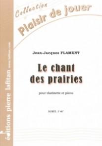 FLAMENT J.J. LE CHANT DES PRAIRIES CLARINETTE
