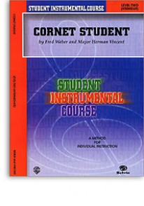 WEBER F./VINCENT M.J. CORNET STUDENT VOL 2 TROMPETTE