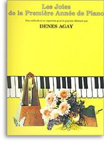 DENES AGAY LES JOIES DE LA 1RE ANNEE DE PIANO