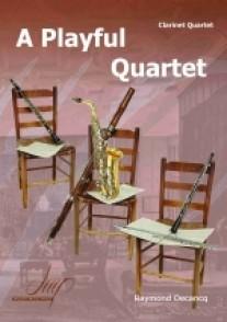 DECANCQ R. A PLAYFUL QUARTET CLARINETTES