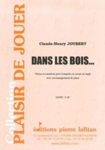 JOUBERT C.H.  DANS LES BOIS TROMPETTE