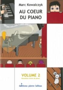 KOWALCZYK AU COEUR DU PIANO VOL 2