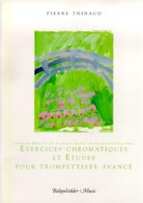 THIBAUD P. EXERCICES CHROMATIQUES ET ETUDES POUR TROMPETTISTE