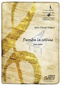 SOLDANO J.C. DERRIERE LA COLLINE PIANO