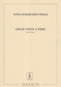 SCHERCHEN-HSIAO T. ONCE UPON A TIME HARPE