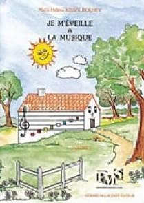 KISSEL-BOUHEY M.H. JE M'EVEILLE A LA MUSIQUE VOL 1