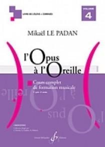 LE PADAN M. L'OPUS A L'OREILLE VOL 4