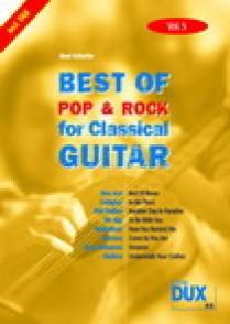 BEST OF POP & ROCK FOR CLASSICAL GUITAR VOL 5