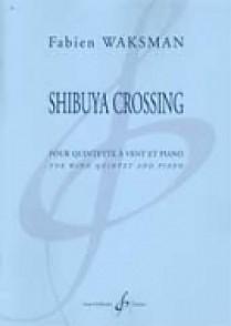 WAKSMAN F. SHIBUYA CROSSING QUINTETTE VENT