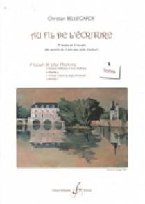 BELLEGARDE C. AU FIL DE L'ECRITURE: VOL 3 TEXTES