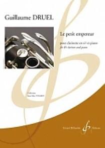 DRUEL G. LE PETIT EMPEREUR CLARINETTE