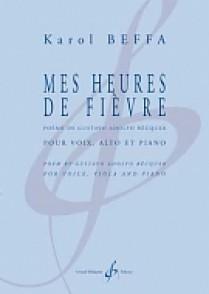 BEFFA K. MES HEURES DE FIEVRE CHANT, ALTO ET PIANO