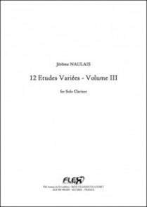 NAULAIS J. 12 ETUDES VARIEES VOL 3 CLARINETTE SOLO