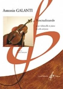 GALANTI A. PUNCTUALIZZANDO VIOLONCELLE