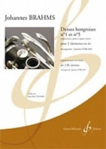 BRAHMS J. DANSES HONGROISES N°1 ET 5 CLARINETTES
