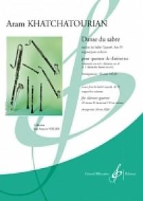 KHATCHATURIAN A. DANSE DU SABRE QUATUOR CLARINETTES