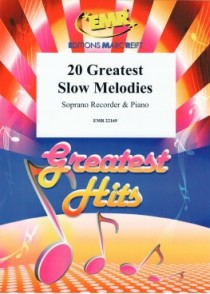 20 GREATEST SLOW MELODIES FLUTE A BEC