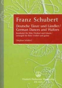 SCHUBERT F. GERMAN DANCES AND WALTZES FLUTE OU VIOLON ET GUITARE