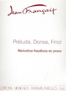 FRANCAIX J. PRELUDE DANSE FINALE HAUTBOIS