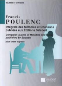 POULENC F. INTEGRALE DES MELODIES ET CHANSONS CHANT
