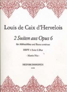 CAIX D'HERVELOIS L. SUITEN AUS OPUS 6 VOL 1 FLUTE