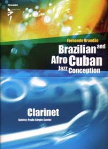 BRAZILIAN AND AFRO CUBAN JAZZ CONCEPTION CLARINETTE