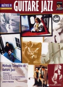FISHER J. GUITARE JAZZ MAITRISE IMPROVISATION GUITARE