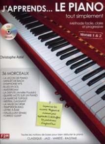 ASTIE C. J'APPRENDS... LE PIANO TOUT SIMPLEMENT