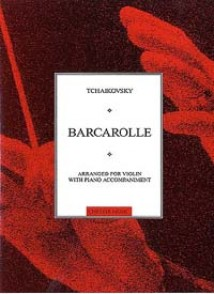 TCHAIKOVSKY P.I. BARCAROLLE VIOLON