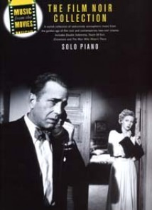 THE FILM NOIR COLLECTION PIANO