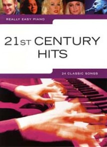 REALLY EASY PIANO 21ST CENTURY HITS
