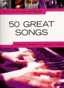 REALLY EASY PIANO 50 GREAT SONGS