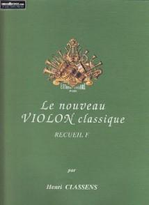 CLASSENS H. LE NOUVEAU VIOLON CLASSIQUE VOL F