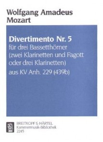 MOZART W.A. DIVERTIMENTO KV ANH 229 N°5 CLARINETTES
