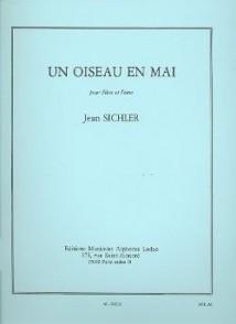 SICHLER J. UN OISEAU EN MAI FLUTE