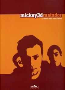 MICKEY 3D MATADOR PVG
