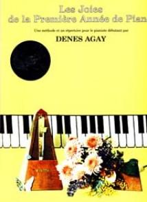 DENES AGAY LES JOIES DE LA 1RE ANNEE DE PIANO AVEC CD