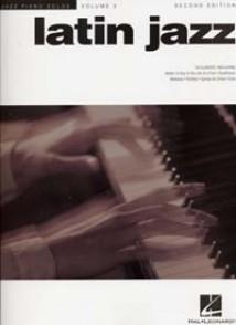 JAZZ PIANO SOLOS VOL 3 LATIN JAZZ PIANO